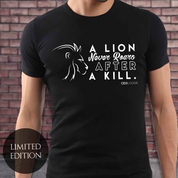 Limited Edition - A Lion Never Roars After A Kill