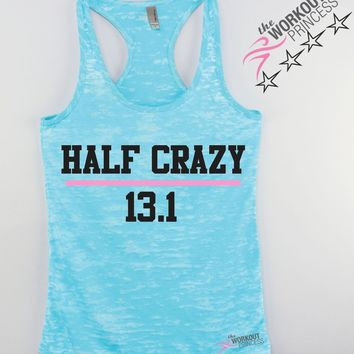 Half Crazy 13.1 Your Next Marathon Tank Top