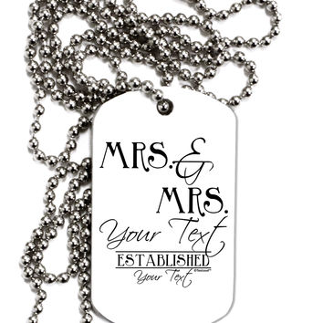 Personalized Mrs and Mrs Lesbian Wedding - Name- Established -Date- Design Adult Dog Tag Chain Necklace