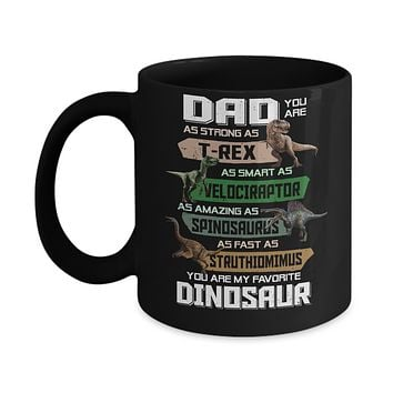 Dad You're My Favorite Dinosaur T-Rex Fathers Day Mug