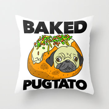 Baked Pugtato Throw Pillow by LookHUMAN