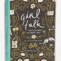 Girl Talk: Unsolicited Advice For Modern Ladies- Assorted One