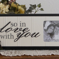 So In Love With You - Unique Wedding Gift Wooden Picture Frame - Home Decor / Wall Decor Photo Frame Sign Black
