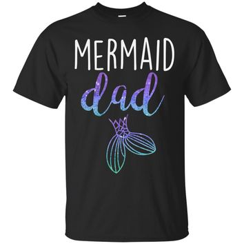Mens Mermaid Dad Mermaid Birthday Party Shirt