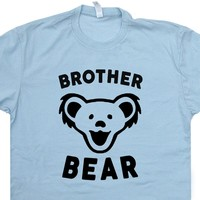Brother Bear T Shirt Grateful Dead Concert Shirt Worlds Okayest Brother Shirt