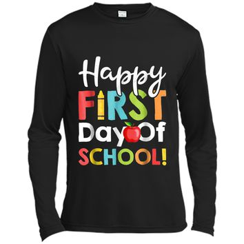 Happy First Day of School  Teachers Students Parents Long Sleeve Moisture Absorbing Shirt
