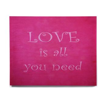 "Iris Lehnhardt ""Love is all you need"" Quote Pink Birchwood Wall Art"