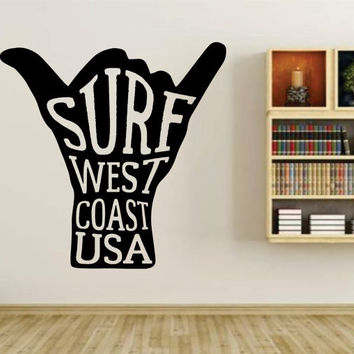 Hang Loose - Shaka - Surf West Coast Quote Wall Vinyl Decal Sticker Art Graphic Sticker
