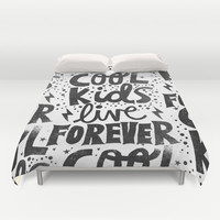 COOL KIDS LIVE FOREVER Duvet Cover by Matthew Taylor Wilson