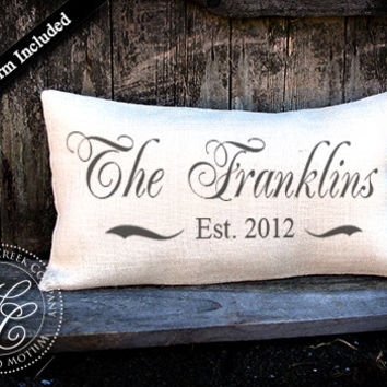 Personalized WEDDING Gift BURLAP PILLOW-  Pillow with Last Name & Established Date