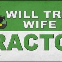 Will Trade Wife for Tractor  Decorative Sign Tag