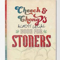 Cheech & Chong's Almost Legal Book For Stoners By Cheech Marin & Tommy Chong- Assorted One