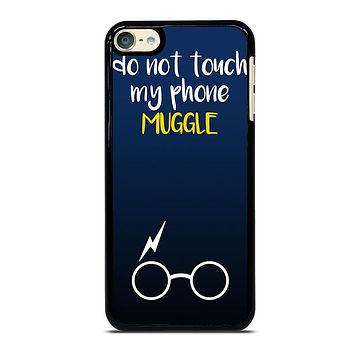 HARRY POTTER MUGGLE DO NOT TOUCH MY PHONE iPod 4 5 6 Case