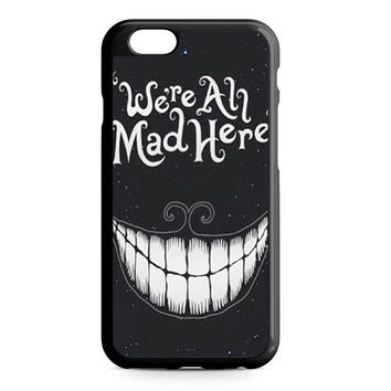were ah mad here art iPhone 6 Case
