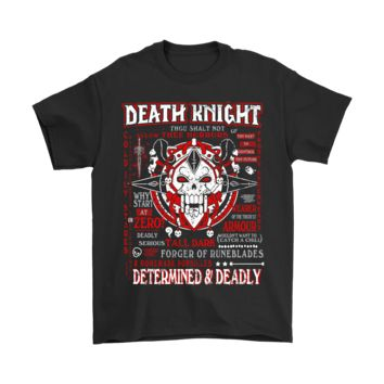 ESBINY World of Warcraft Death Knight Determined And Deadly Shirts