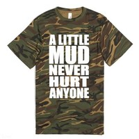 A Little Mud Never Hurt Anyone-Unisex Green T-Shirt
