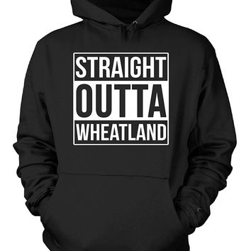 Straight Outta Wheatland County. Cool Gift - Hoodie