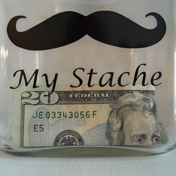 "My Stache Glass Jar, For Father's Day, Birthday Gift, Groom's Gift, Vacation Fund, Home & Living, My ""Stache"" Jar, Humor Gift, Mens Gift,"