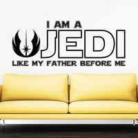 Star Wars Wall Decal Quote Luke Skywalker I Am a Jedi, Like My Father Before Me Vinyl Sticker Decals Home Decor Mural Bedroom Window AN716