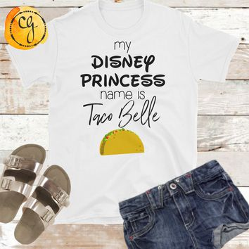 My Disney Princess Name Is Taco Belle Unisex Softstyle Tee