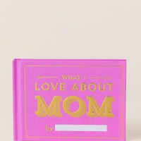 What I Love About Mom Book Gift Box Set