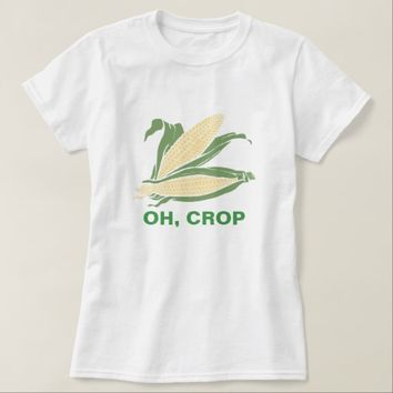 Oh Crop Farming Edition T-Shirt
