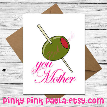 Mother's Day Card - Olive You Mother Card - Olive You Mom Card - Olive You Mommy Card -  I Love You Mother Card  - Cute Card - Funny Card