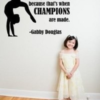 Gymnastic Quote | Champions Vinyl Wall Decal / Sticker | Black 10x14