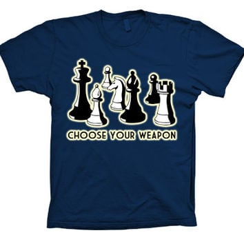 Chess Choose your Weapon Funny T-shirt
