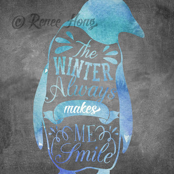 Penguin Art, Chalkboard Art, Winter Art, Penguin Watercolor, Typography Print, 8x10 Download, Instant Download, Winter Quote