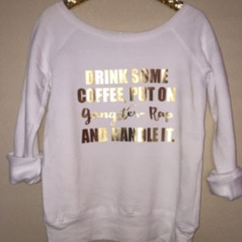 Drink Some Coffee, Put on Gangster Rap and Handle It - Ruffles with Love - Off the Shoulder Sweatshirt - Womens Clothing - RWL