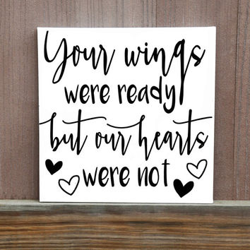 Your Wings Were Ready But Our Hearts Were Not Hand Painted Canvas, Loss of Loved One, Memorial for Baby, Pregnancy Loss