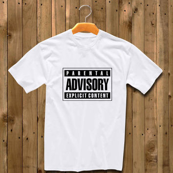 Parental Advisory Explicit Content shirt for man and woman shirt / tshirt / custom shirt