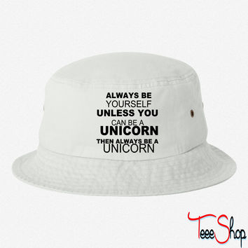 be a unicorn be yourself - bananaharvest bucket hat