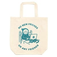 No New Friends Oversized Tote Bag