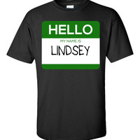 Hello My Name Is LINDSEY v1-Unisex Tshirt