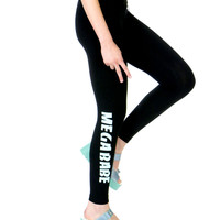 MEGA BABE LEGGINGS
