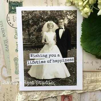 Wishing You A Lifetime Of Happiness Funny Vintage Style Happy Wedding Day Card Getting Married Card Engagement Card FREE SHIPPING