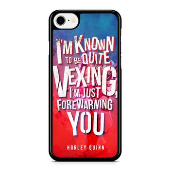 Harley Quinn Quote iPhone 8 Case