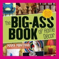 The Big Ass Book of Home Decor