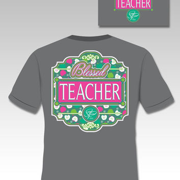 Sassy Frass Blessed Teacher Teach Bright Girlie T Shirt