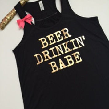 Beer Drinkin' Babe - Ruffles with Love - Racerback Tank - Womens Fitness - Workout Clothing - Workout Shirts with Sayings