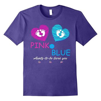 Pink Or Blue: Baby Shower Gender Reveal Gift Shirt For Aunty