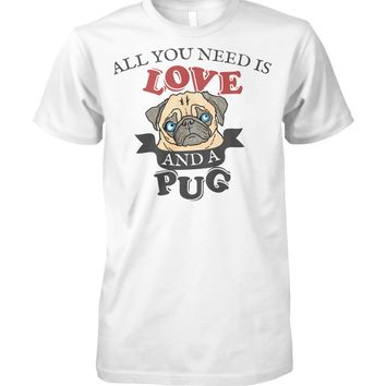 All You Need Is Love and A Pug Funny Dog Graphic T-shirt Men Women, Men's Tops Women's Tops