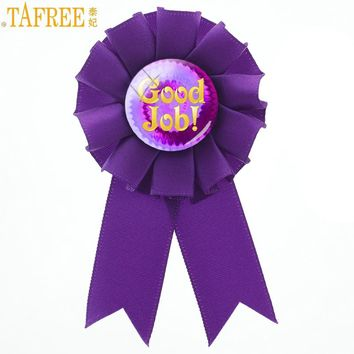 TAFREE fashion charms Good Job Great Work Awards ribbon rosette brooch pins company party supplies brooches jewelry gifts CT948