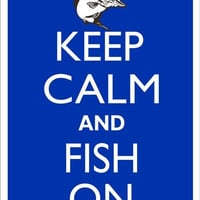 KEEP CALM and FISH On Tin Aluminum Parking sign home decor wall hanging