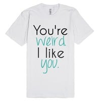 I like you.-Unisex White T-Shirt