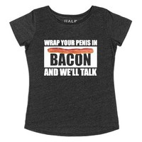 Penis Wrapped In Bacon-Female Heather Onyx T-Shirt