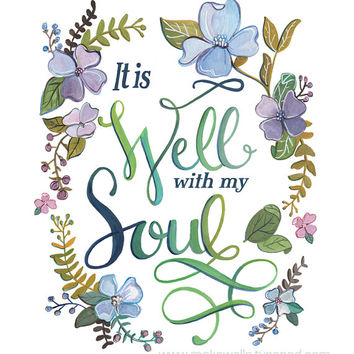 It is Well With my Soul - Art Print
