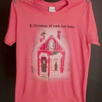 "Gina ""At Christmas, All Roads Lead Home"" Tee"